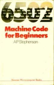 6502 Machine code for Beginners