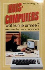 Huis-computers wat kun je ermee?