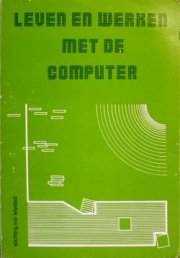Leven en werken met de computer