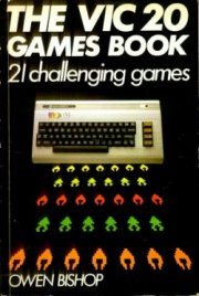 The VIC 20 Games Book