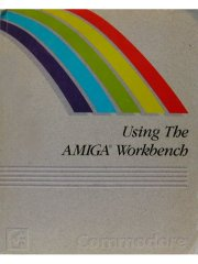 Using The AMIGA Workbench